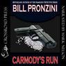 Carmodys Run (Unabridged), by Bill Pronzini