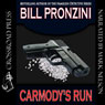 Carmodys Run (Unabridged) Audiobook, by Bill Pronzini