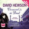 Carnival for the Dead (Unabridged) Audiobook, by David Hewson