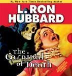 The Carnival of Death (Unabridged) Audiobook, by L. Ron Hubbard