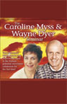 The Caroline Myss and Wayne Dyer Seminar Audiobook, by Caroline Myss