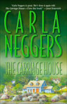 The Carriage House Audiobook, by Carla Neggers