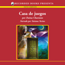 Casa de Juegos (House of Games (Texto Completo)) (Unabridged) Audiobook, by Daina Chaviano
