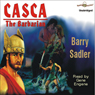 Casca: The Barbarian: Casca Series #5 (Unabridged) Audiobook, by Barry Sadler