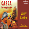 Casca: The Conquistador: Casca Series #10 (Unabridged) Audiobook, by Barry Sadler