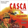 Casca: The Legionnaire: Casca Series #11 (Unabridged) Audiobook, by Barry Sadler