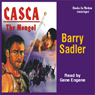 Casca: The Mongol: Casca Series #22 (Unabridged) Audiobook, by Barry Sadler