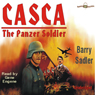 Casca: The Panzer Soldier: Casca Series #4 (Unabridged) Audiobook, by Barry Sadler