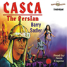Casca: The Persian: Casca Series #6 (Unabridged) Audiobook, by Barry Sadler