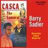 Casca: The Samurai: Casca Series #19 (Unabridged), by Barry Sadler