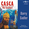 Casca: The Sentinel: Casca Series #9 (Unabridged) Audiobook, by Barry Sadler