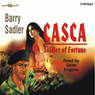Casca: Soldier of Fortune: Casca Series #8 (Unabridged) Audiobook, by Barry Sadler