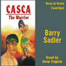 Casca: The Warrior: Casca Series #17 (Unabridged) Audiobook, by Barry Sadler