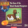 The Case of the Black Hooded Hangmans: Hank the Cowdog (Unabridged) Audiobook, by John R. Erickson