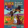 The Case of the Dinosaur Birds: Hank the Cowdog (Unabridged), by John R. Erickson