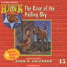 The Case of the Falling Sky: Hank the Cowdog (Unabridged) Audiobook, by John R. Erickson