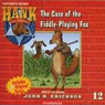 The Case of the Fiddle-Playing Fox (Unabridged) Audiobook, by John R. Erickson
