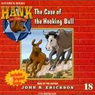 The Case of the Hooking Bull (Unabridged) Audiobook, by John R. Erickson