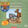 The Case of the Kidnapped Collie: Hank the Cowdog (Unabridged) Audiobook, by John R. Erickson