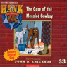 The Case of the Measled Cowboy (Unabridged) Audiobook, by John R. Erickson