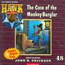 The Case of the Monkey Burglar: Hank the Cowdog (Unabridged), by John R. Erickson