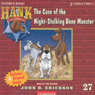 The Case of the Night Stalking Bone Monster: Hank the Cowdog (Unabridged) Audiobook, by John R. Erickson