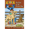 The Case of the Perfect Dog: Hank the Cowdog Audiobook, by John R. Erickson