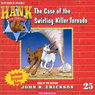 The Case of the Swirling Killer Tornado: Hank the Cowdog (Unabridged), by John R. Erickson