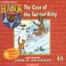 The Case of the Twisted Kitty: Hank the Cowdog (Unabridged) Audiobook, by John R. Erickson