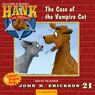 The Case of the Vampire Cat: Hank the Cowdog, by John R. Erickson