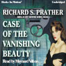 Case of the Vanishing Beauty (Unabridged) Audiobook, by Richard S. Prather
