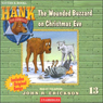 The Case of the Wounded Buzzard on Christmas Eve (Unabridged), by John R. Erickson