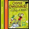 Casper Candlewacks in the Claws of Crime! (Unabridged) Audiobook, by Ivan Brett