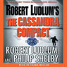 The Cassandra Compact Audiobook, by Robert Ludlum