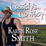 Cassidys Cowboy: Search for Love, Book 6 (Unabridged) Audiobook, by Karen Rose Smith