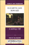 Casting Off (Unabridged), by Elizabeth Jane Howar