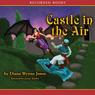Castle in the Air (Unabridged) Audiobook, by Diana Wynne Jones