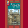 Castles: Towers, Dungeons, Moats, and More (Unabridged) Audiobook, by Matt White