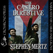 The Castro Directive (Unabridged) Audiobook, by Stephen Mertz