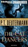 The Cat Dancers (Unabridged) Audiobook, by P. T. Deutermann
