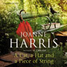 A Cat, A Hat, and a Piece of String (Unabridged) Audiobook, by Joanne Harris