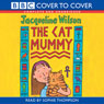The Cat Mummy Audiobook, by Jacqueline Wilson