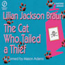The Cat Who Tailed a Thief, by Lilian Jackson Braun