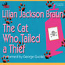 The Cat Who Tailed a Thief (Unabridged), by Lilian Jackson Braun