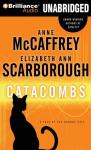 Catacombs: A Tale of the Barque Cats, Book 2 (Unabridged) Audiobook, by Anne McCaffrey