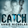 Catch: Angler, Book 2 (Unabridged), by Annie Nicholas