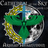 Cathedral of the Sky: Pact Arcanum, Book 1.5 (Unabridged), by Arshad Ahsanuddin