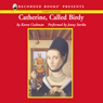 Catherine, Called Birdy (Unabridged), by Karen Cushman