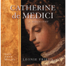 Catherine De Medici Audiobook, by Leonie Frieda