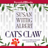 Cats Claw: A Pecan Springs Mystery (Unabridged), by Susan Wittig Albert